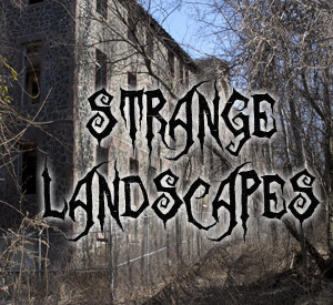 Strange landscapes and ghost towns