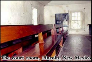 The court room in Lincoln, New Mexico where Billy the Kids trial took place