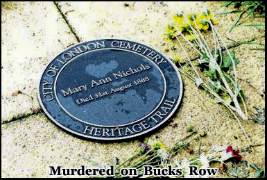 Mary Ann Nichols was buried in the City of London Cemetery