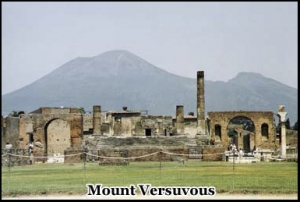 Mount Versuvous erupted again in 1906, and also in 1944