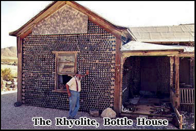Only one resident remains at Rhyolite and he inhabitants the Bottle House