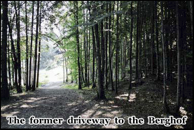 The former driveway to Hitlers Berghof, Obersalzberg