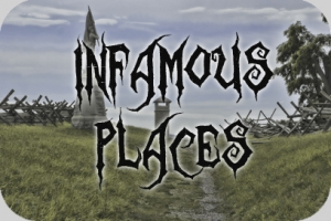 The worlds most infamous places