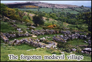 The ruins of a medieval village whose inhabitants were lost to the plague