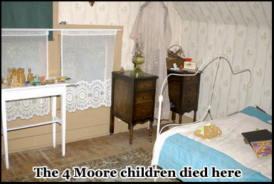 The 4 Moore children were murdered in the upstairs from bedroom of the house