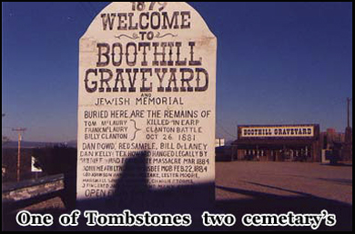 Ghostly figures have been seen in Tombstones Boothill Graveyard