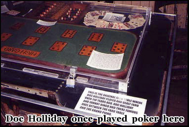 This the table where Doc Holliday once played poker