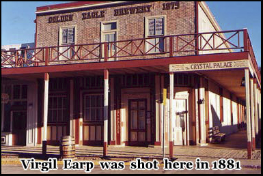 In 1881 Virgil Earp was shot here outside the Crystal Palace Saloon