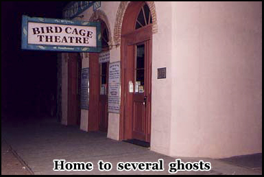 The Birdcage Theatre has been featured in several paranormal reality shows