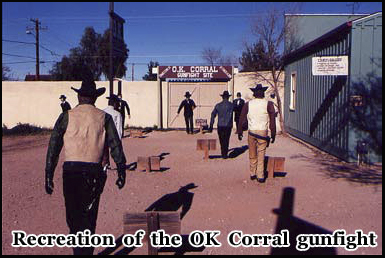 The location of the legendary Gunfight at the O.K Corral