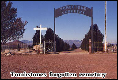 Tombstone Cemetery, the less well known of the towns two burial grounds