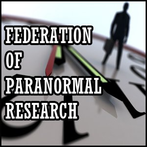 The Federation Of Paranormal Research is an alliance of groups
