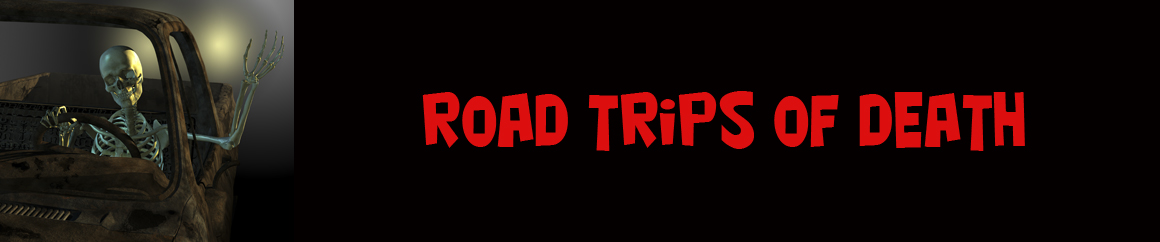 Road Trips Of Death - Future Paranormal Quests