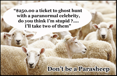 Many conventions charge hundreds of dollars to ghost-hunt with a paranormal celebrity